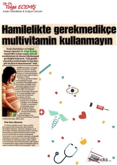 Hamilelikte Gerekmedikçe Multivitamin Kullanmayın